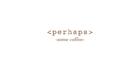 Perhaps Some Coffee
